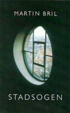 Stadsogen - Martin Bril (ISBN 9789053338162)
