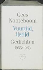Vuurtijd, ijstijd - Cees Nooteboom (ISBN 9789029532570)