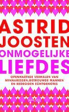 Onmogelijke liefdes - Astrid Joosten (ISBN 9789044614992)