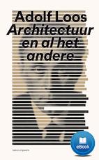 Adolf Loos Architectuur en al het andere (ISBN 9789462082977)