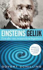 Einsteins gelijk - Govert Schilling (ISBN 9789059566996)