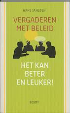 Vergaderen met beleid - Hans Janssen (ISBN 9789053529744)