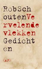 Vervelende vlekken - Rob Schouten (ISBN 9789029509893)