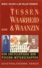 Tussen waarheid & waanzin - Marcel Hulspas, Jan Willem Amp, Nienhuys (ISBN 9789044502787)
