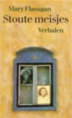 Stoute meisjes - Mary Flanagan, Else Hoog (ISBN 9789029517126)