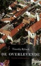De overlevende - Timothy W. Ryback, Annet Mons (ISBN 9789025497835)