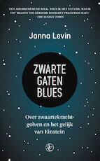 Zwarte gaten blues - Janna Levin (ISBN 9789045032979)