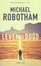 Leven of dood - Michael Robotham (ISBN 9789023498001)