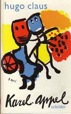 Karel Appel schilder - Hugo Claus