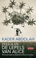 Zeesla en de lepels van Alice - Kader Abdolah (ISBN 9789044520309)