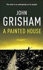 A painted house - John Grisham (ISBN 9780099416159)