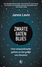 Zwarte gaten blues - Janna Levin (ISBN 9789045033082)