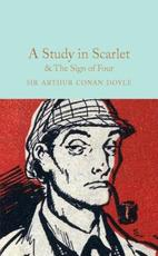 A Study in Scarlet & The Sign of the Four - Arthur Conan, Sir Doyle (ISBN 9781909621763)