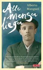 Alle mensen liegen - Alberto Manguel (ISBN 9789044517002)