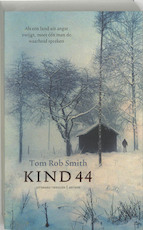 Kind 44 - Tom Rob Smith (ISBN 9789041412782)
