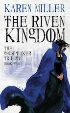 The Riven Kingdom - Karen Miller (ISBN 9780316008365)