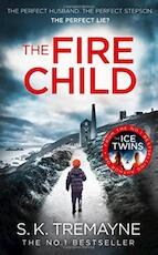 The Fire Child - S. K. Tremayne (ISBN 9780008218812)