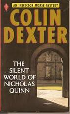 The silent world of Nicholas Quinn - Colin Dexter (ISBN 9780330254243)