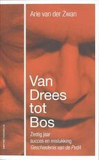 Van Drees tot Bos - Arie Van Der Zwan (ISBN 9789050189149)