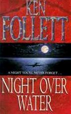 Night over water - Ken Follett (ISBN 9780330319416)
