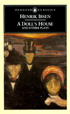 Dolls House and Other Plays - Henrik Ibsen (ISBN 9780140441468)