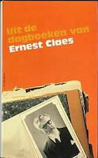 Uit de dagboeken van Ernest Claes - Ernest Claes (ISBN 9061523605)