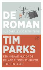 De roman als overlevingsstrategie - Tim Parks (ISBN 9789029507042)