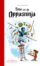 Timo en de oppasninja - Lisa Boersen (ISBN 9789025768225)