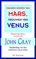 Mannen komen van Mars, vrouwen van Venus - John Gray (ISBN 9789027467782)