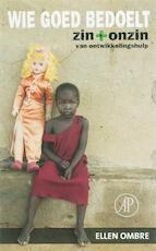 Wie goed bedoelt - Ellen Ombre (ISBN 9789029563789)