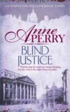 Blind Justice - Anne Perry (ISBN 9780755397150)