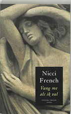 Vang me als ik val - Nicci French (ISBN 9789041408501)