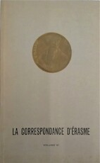 La correspondance d'Érasme Volume VI 1525-1527 - Desiderius Erasmus