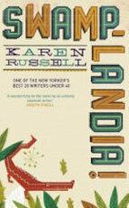 Swamplandia! - Karen Russell (ISBN 9780701186029)