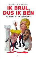 Ik, brul, dus ik ben - Peter Wielenga (ISBN 9789024415496)