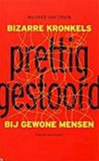 Prettig gestoord - Wilfried Van Craen (ISBN 9789056175634)