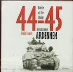 De slag om de Ardennen 44-45 - E. Engels, Pia Fruytier (ISBN 9789020957297)