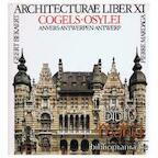 Architecturae liber XI, Cogels-Osylei, Anvers - Geert Bekaert (ISBN 2870092198)