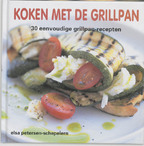Koken met de grillpan - Elsa Petersen-schepelern (ISBN 9789023010852)