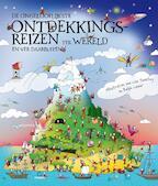 De ongelofelijkste ontdekkingsreizen - Katie Knutton, Ralph Lazar, Lisa Swerling (ISBN 9789020990874)