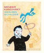 Meneer Kandinsky was een schilder - Daan Remmerts de Vries (ISBN 9789025856243)