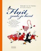 Fluit zoals je bent - klein formaat - Eward Van De Vendel (ISBN 9789058387073)