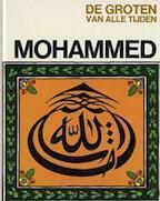 De groten van alle tijden - Mohammed - Gabriele Mandel Sugana, Frans Grosveld