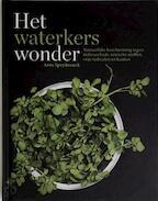 Het waterkers wonder - Arne Speybrouck (ISBN 9789076831169)