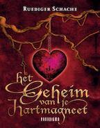 Het geheim van je hartmagneet - Ruediger Schache (ISBN 9789049960094)