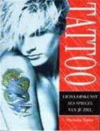 Tattoo - Michelle Delio, Melanie Lasance (ISBN 9789061136583)