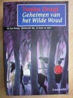 Geheimen van het Wilde Woud - Tonke Dragt (ISBN 9789025846343)