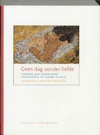 Geen dag zonder liefde - Eddy van Vliet (ISBN 9789056550356)