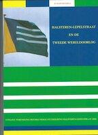 Halsteren Lepelstraat en de Tweede Wereldoorlog
