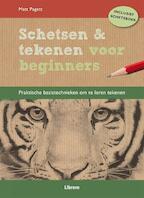 Schetsen en tekenen voor beginners - Matt Pagett (ISBN 9789089981783)
